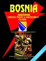 Bosnia and Herzegovina Foreign Policy and Government Guide