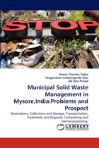 Municipal Solid Waste Management in Mysore, India