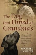 The Dog That Dined at Grandma's