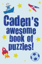 Caden's Awesome Book of Puzzles!