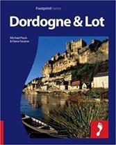 Dordogne & Lot Footprint Full-colour Guide