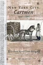 New York City Cartmen, 1667-1850