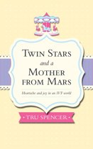 Twin Stars and a Mother from Mars