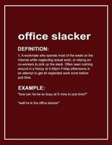 Urban Dictionary 'office Slacker' Funny Notebook. Journal & Exercise Book (Red)