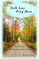 Talk Less Pray More