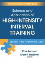Science and Application of High Intensity Interval Training