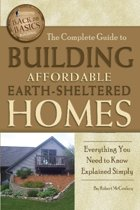 Complete Guide to Building Affordable Earth-Sheltered Homes