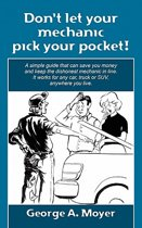 Don't Let Your Mechanic Pick Your Pocket!