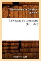 Le Voyage de Campagne (�d.1788)