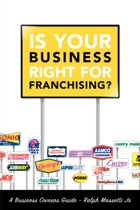 Is Your Business Right For Franchising?