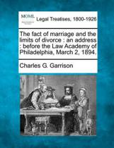 The Fact of Marriage and the Limits of Divorce
