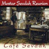 Cafe Sevdah (Luxe)