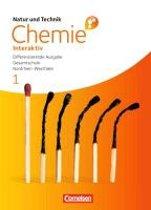 Chemie interaktiv 1. Schülerbuch. Differenzierende Ausgabe Gesamtschule Nordrhein-Westfalen
