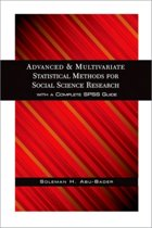 Advanced and Multivariate Statistical Methods for Social Science Research
