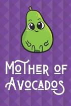Mother Of Avocados