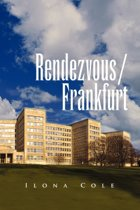Rendezvous / Frankfurt