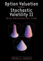 Option Valuation Under Stochastic Volatility II