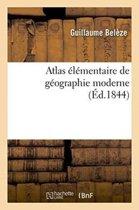 Atlas �l�mentaire de G�ographie Moderne