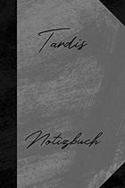 Tardis Notizbuch: Liniertes Notizbuch f�r deinen Vornamen