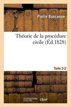 Th�orie de la Proc�dure Civile Tome 2-2