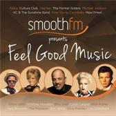 SmoothFM Presents: Feel Good Music