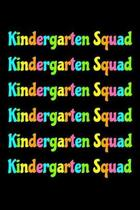Kindergarten Squad: Back To School Notebook 6 x 9, 120 Page Blank Lined Paperback