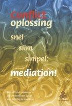 Conflictoplossing snel slim simpel: mediation!