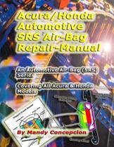 Acura/Honda Automotive Srs/Airbag Repair Manual