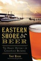 Eastern Shore Beer