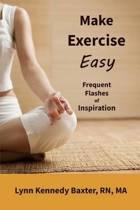 Make Exercise Easy