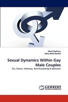 Sexual Dynamics Within Gay Male Couples