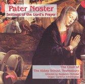 Pater Noster: Settings Lord S Praye
