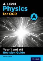 OCR A Level Physics A Year 1 Revision Guide