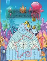Maze book for kids: A maze activity book for kids. Great for Developing Problem Solving Skills, Spatial Awareness, and Critical Thinking S