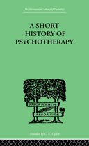 A Short History Of Psychotherapy