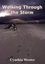 Walking Through the Storm