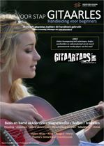 Stap voor Stap Gitaarles Handboek - Inclusief Online Videos & Streaming Samples - Gitaar leren spelen - Gitaar spelen
