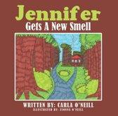 Jennifer Gets a New Smell