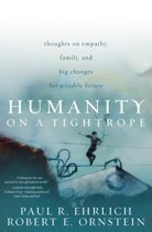 Humanity on a Tightrope