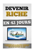 Devenir Riche En 42 Jours