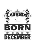 Legends Are Born In December: Notizbuch, Notizheft, Notizblock - Geburtstag Geschenk-Idee f�r Legenden - Karo - A5 - 120 Seiten