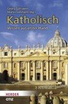 Katholisch. Wissen aus erster Hand