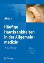 H ufige Hautkrankheiten in Der Allgemeinmedizin