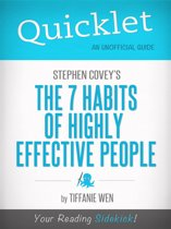 Quicklet on Stephen R. Covey's The 7 Habits Of Highly Effective People: CliffNotes-like Book Summary