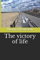 The victory of life
