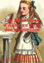 Les Aventures d'Alice au pays des merveilles (illustr )