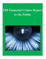 FBI Financial Crimes Report to the Public