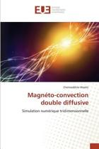 Magn�to-Convection Double Diffusive