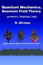 Quantum Mechanics, Quantum Field Theory