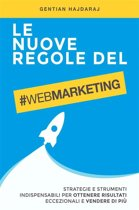 Le nuove regole del Web Marketing